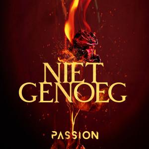 Niet Genoeg dari Passion