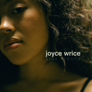 Album Stay Around from Joyce Wrice