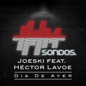 Album Dia De Ayer from Joeski