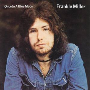 Album Once In A Blue Moon from Frankie Miller
