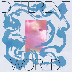 Album Different World from Danny Dwyer