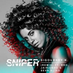 Album Sniper (Remix) from Sigourney K