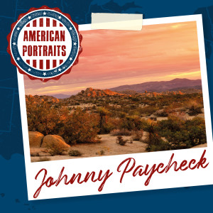 Album American Portraits: Johnny Paycheck from Johnny Paycheck