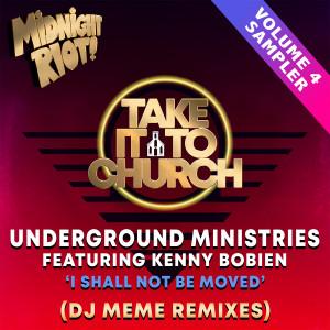 Album Take It to Church, Vol. 4 (DJ Meme Remixes) from Kenny Bobien