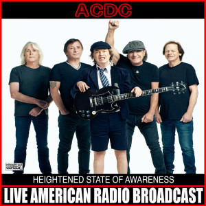 Album Heightened State Of Awareness (Live) from AC/DC
