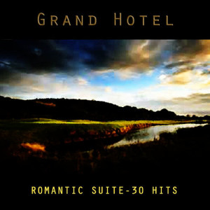 Sinfonia Orchestra的專輯Grand Hotel - Romantic Suite - 30 Hits