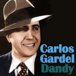 Carlos Gardel的專輯Dandy