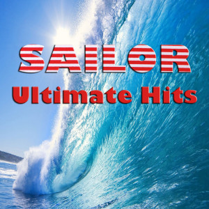 Sailor Ultimate Hits