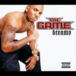 Listen to Dreams song with lyrics from The Game