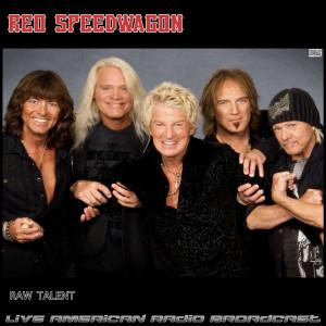 REO Speedwagon的專輯Raw Talent (Live)