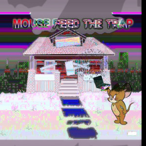 Album Mouse Feed the Trap from Mousetrapppp