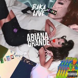 Album ARIANA GRANDE (Explicit) from Bakalive