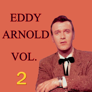 Eddy Arnold的專輯Eddy Arnold, Vol. 2
