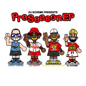 Album Preseason EP (Explicit) from Dj Scheme