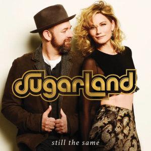 Album Still The Same from Sugarland