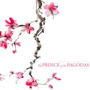 Album Britten: The Prince of the Pagodas, Op. 57 from Britten