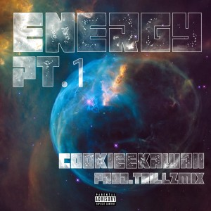 Listen to Energy, Pt. 1 song with lyrics from Cookiee Kawaii