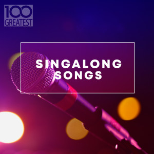 Album 100 Greatest Singalong Songs from Various Artists