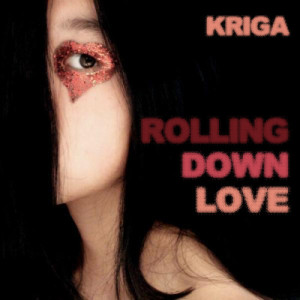 Album Rolling Down Love from Kriga