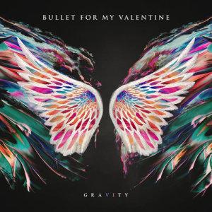 Gravity dari Bullet For My Valentine