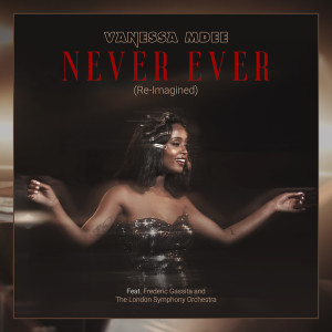 Album Never Ever (Re-Imagined) from Vanessa Mdee