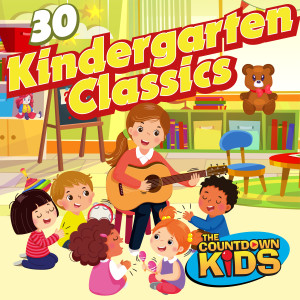 The Countdown Kids的專輯30 Kindergarten Classics