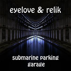 Album Submarine Parking Garage from Relik