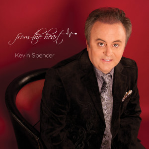 Album From the Heart from Kevin Spencer