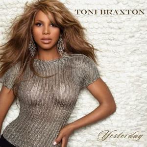 Listen to Yesterday (feat. Trey Songz) [Toni/Trey Version] (Bonus Track) song with lyrics from Toni Braxton