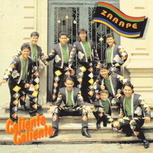Caliente, Caliente 1996 Banda Zarape