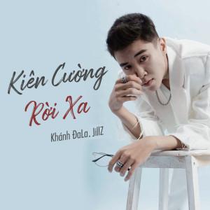 Album Kiên Cường Rời Xa from Jillz
