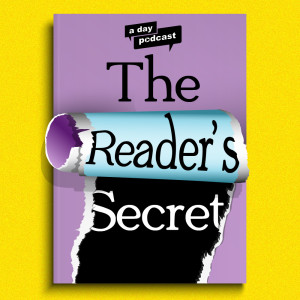 The Reader Secret [a day Podcast]