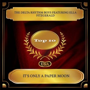 Album It's Only A Paper Moon from The Delta Rhythm Boys