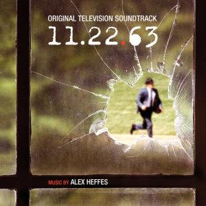 Album 11.22.63 (Original Television Soundtrack) from Alex Heffes