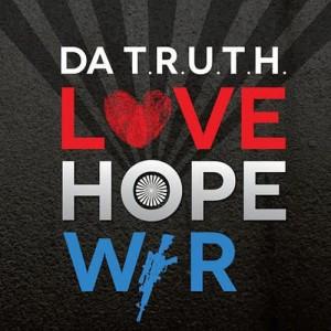 Album Love Hope War from Da' T.R.U.T.H.
