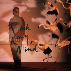 Album Back of My Mind from Christopher Cross