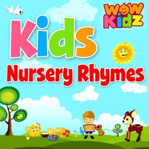 WowKidz的專輯Kids Nursery Rhymes