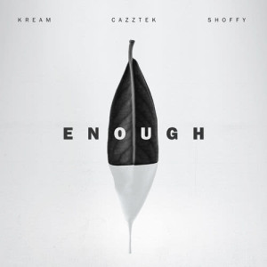 Album Enough (with Shoffy) from Shoffy