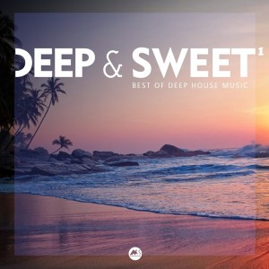 Album Deep & Sweet Vol.1 (Best of Deep House Music) from Various Artists