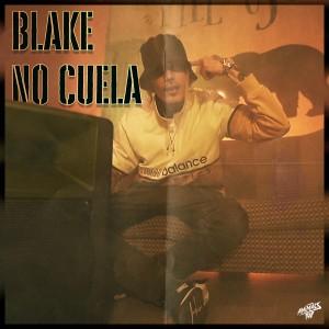 Album No Cuela from Blake