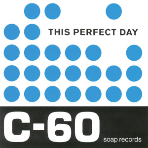 Album C-60 from This Perfect Day