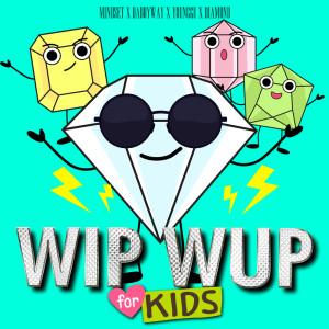 อัลบัม WIP WUP (For Kids) ศิลปิน DABOYWAY