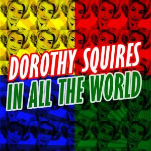 Album In All the World from Dorothy Squires