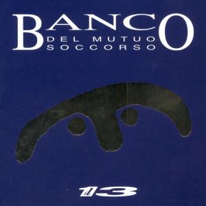 Il 13 1994 Banco Del Mutuo Soccorso