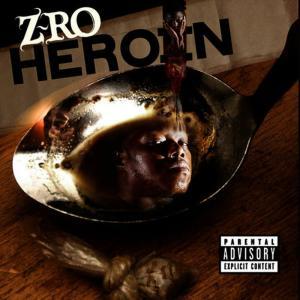 Album Heroin from Z-Ro