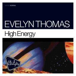 Album High Energy (Almighty Mixes) from Evelyn Thomas
