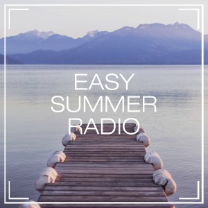 Album Easy Summer Radio from Celtic Music for Relaxation