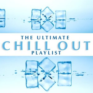 Album The Ultimate Chill Out Playlist from Various Artists