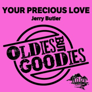Album Oldies but Goodies: Your Precious Love from Jerry Butler