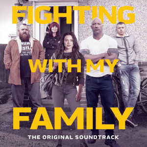 Fighting With My Family 2019 Various Artists; Various Artists